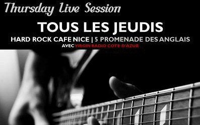 Nice - THURSDAY LIVE SESSION au HARD ROCK CAFÉ